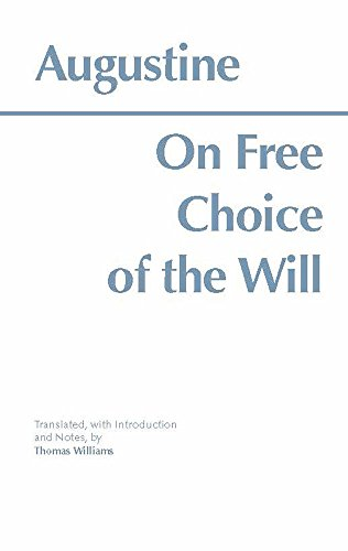 On Free Choice of the Will (Hackett Classics)