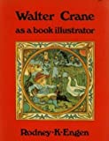 Walter Crane as a Book Illustrator (085670170X) by Crane, Walter
