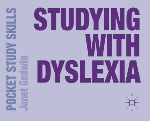 Studying with Dyslexia (Pocket Study Skills)