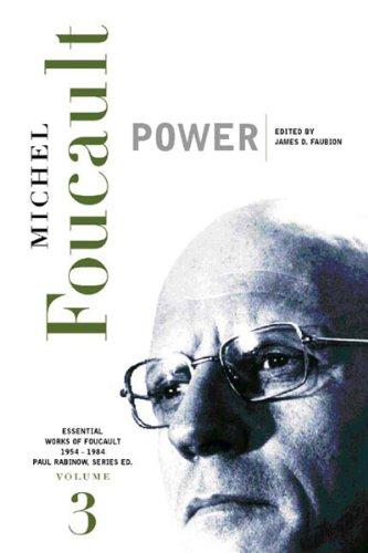 Power: Essential Works of Foucault, 1954-1984 (New Press Essential)
