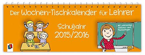 Der-Wochen-Tischkalender-fr-Lehrer-Schuljahr-20152016