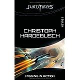 "Justifiers 1: Missing in Actionvon ""Christoph Hardebusch"""
