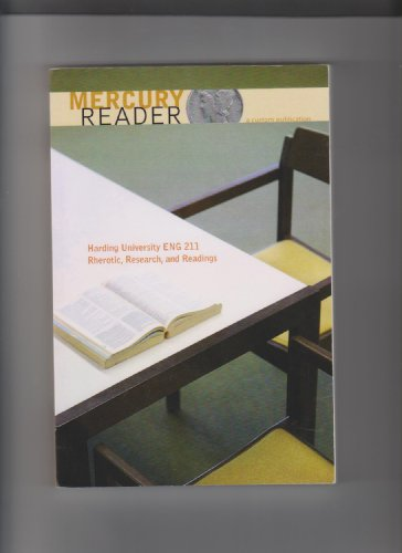 Mercury Reader (Custom Publication for Harding University ENG 211 Rherptic, Research, and Readings)
