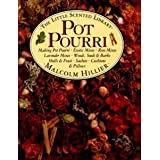 Pot-pourri (Little Scented Library)by Malcolm Hillier