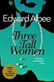 [Playbill]: Three Tall Women (0140251006) by Albee, Edward