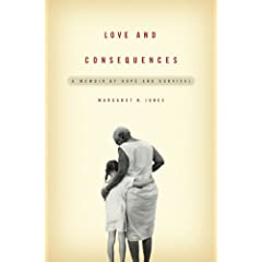 Love and Consequences by Margert B. Jones