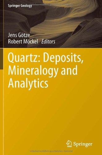Quartz: Deposits, Mineralogy And Analytics (Springer Geology)