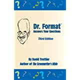 Dr. Format Answers Your Questions, Third Edition ~ David Trottier