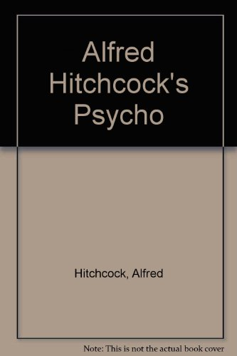 tension in alfred hitchcocks psycho essay Alfred hitchcock creates anxiety in the shower scene from psycho by using non-diegetic music to build tension and using mise en scene to give the maximum effect fear or anxiety is the feeling of discomfort, the feeling of not knowing what's going to happen or even the feeling of insecurity.