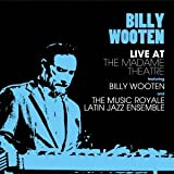 Billy Wooten Billy Wooten - Live At The Madame Theatre Feat.Billy Wooten And The Music Royale Latin Jazz Ensemble [Japan CD] PCD-93741