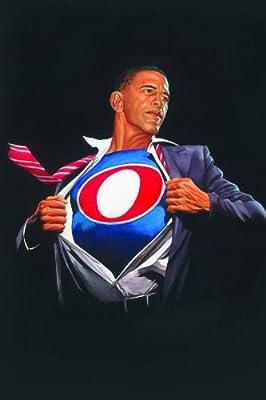 Alex Ross : Time For A Change Barack Obama Print (Obama Man / Superobamaman) Barack Obama Poster/Print (Inauguration Day Edition)