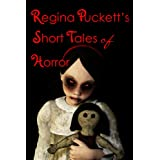 Regina Puckett&#39;s Short Tales of Horror ~ Regina Puckett