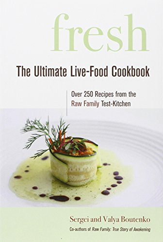 Fresh: The Ultimate Live-Food Cookbook (Live Fresh Recipes compare prices)