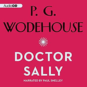 Doctor Sally | [P. G. Wodehouse]