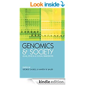 "Genomics and Society: ""Legal, Ethical and Social Dimensions"" (Science in Society Series)"
