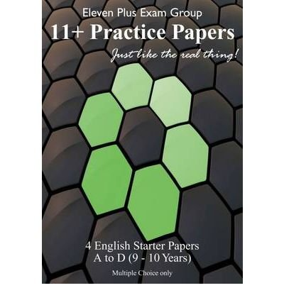 -english-eleven-plus-starter-papers-eng-a-eng-d-38-questions-40-minutes-by-eleven-plus-exam-group-ma