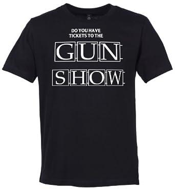 Phunky Buddha - Do You Have Tickets To The GUN SHOW? Organic Men's T-Shirt - S - Black