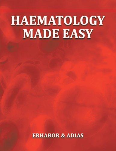 Dr Erhabor & Dr Adias - Haematology Made Easy