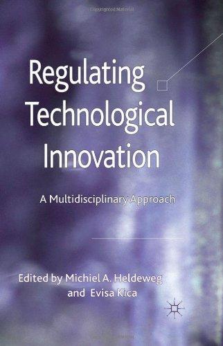 Regulating Technological Innovation: A Multidisciplinary Approach