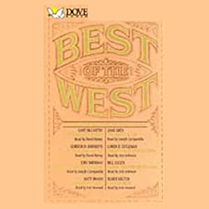 Best of the West: Classic Stories from the American Frontier | [Gary McCarthy, Zane Grey, Gordon D. Shirreffs]