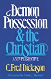 img - for Demon Possession and the Christian: A New Perspective book / textbook / text book