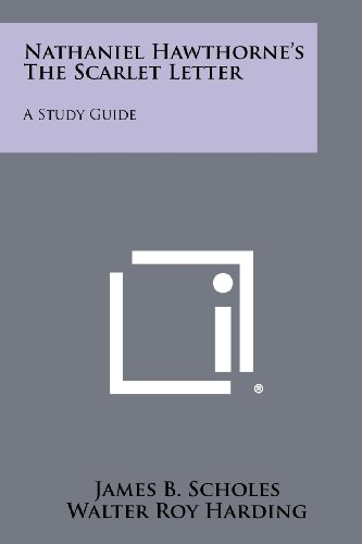 Nathaniel Hawthorne's the Scarlet Letter: A Study Guide
