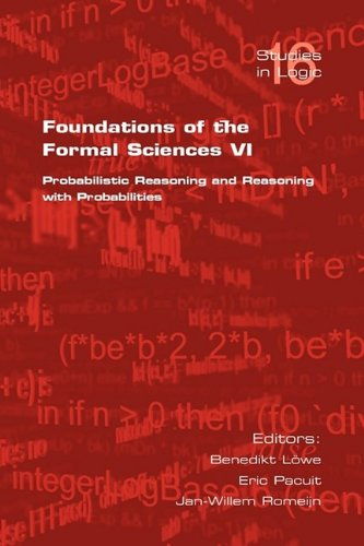 foundations-of-the-formal-sciences-vi-probabilistic-reasoning-and-reasoning-with-probabilities