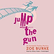 Jump the Gun: An Annabelle Starkey Mystery, Book 1 | Zoe Burke