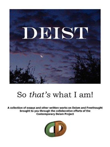 DEIST: So that's what I am!
