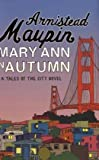 Mary Ann in Autumn (Tales of the City) - Armistead Maupin
