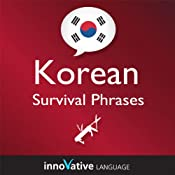 Learn Korean - Survival Phrases Korean, Volume 1: Lessons 1-30: Absolute Beginner Korean #2 |  Innovative Language Learning