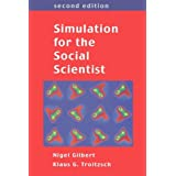 "Simulation for the Social Scientistvon ""Nigel Gilbert"""