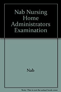 Option 1 Nursing Home Administrator HCS 320