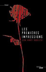 """Afficher """"Premières impressions (Les)"""""""
