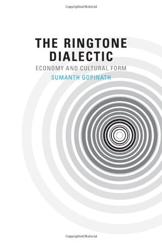 The Ringtone Dialectic: Economy And Cultural Form