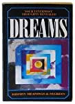 Dreams: Your Innermost Thoughts Revealed