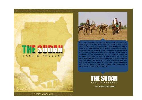 SUDAN PAST AND PRESENT (Travel > Africa > Sudan)