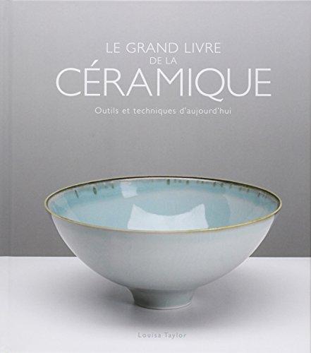 le-grand-livre-de-la-ceramique-outils-et-techniques-daujourdhui