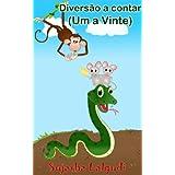 Diversão a contar (Um a Vinte) - Um bonito livro ilustrado com animais para as crianças