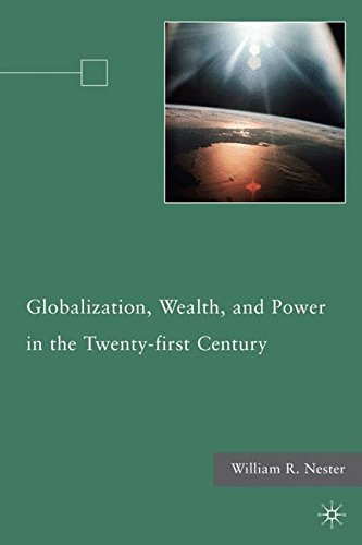 Globalization, Wealth, and Power in the Twenty-first Century