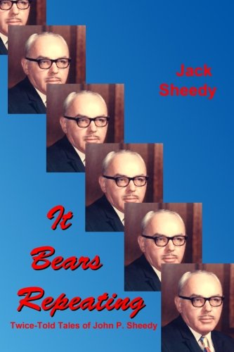 It Bears Repeating: Twice-Told Tales of John P. Sheedy (Bears Repeating compare prices)