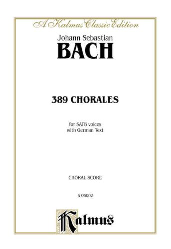 389 Chorales for SATB Voices with German text (German Edition)
