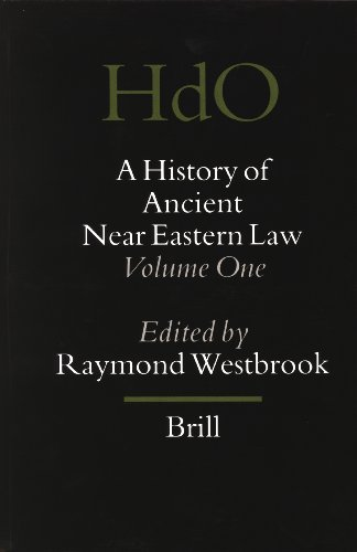 A History of Ancient Near Eastern Law a History of Ancient Near Eastern Law: