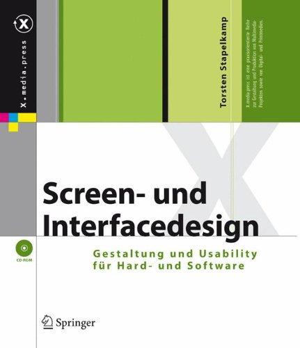 Screen- und Interfacedesign: Gestaltung und Usability für Hard- und Software