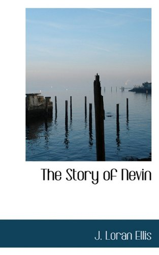 The Story of Nevin