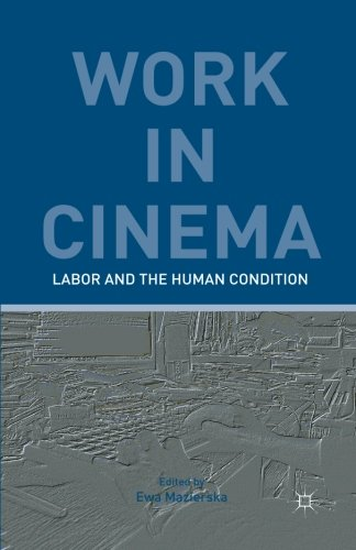 Work in Cinema: Labor and the Human Condition