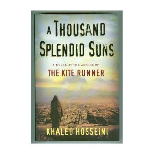 Review: A Thousand Splendid Suns by Khaled Hosseini