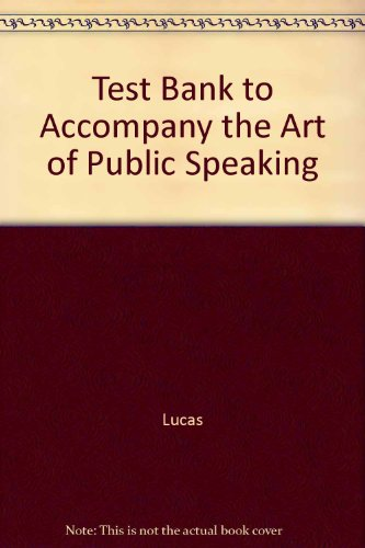 test-bank-to-accompany-the-art-of-public-speaking