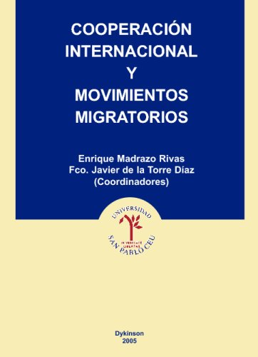 Cooperación Internacional Y Movimientos Migratorio  [Unknown] (Tapa Blanda)