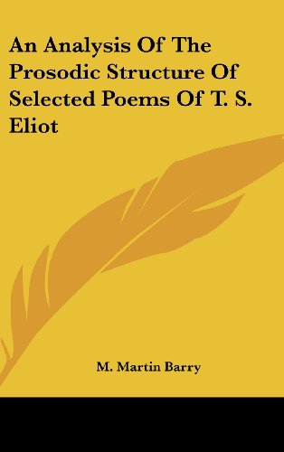 An Analysis of the Prosodic Structure of Selected Poems of T. S. Eliot